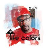 Dj Jazzy Jeff's - Life Colors