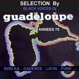 SESSION DJ GUADELOUPE  années 70  (Gwo ka, latin, cadence, funk...) by BLACK VOICES DJ (Besançon)