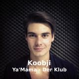 Ya'Mama-Der Klub mit Koobji // September 2013 // Radio Rüsselsheim