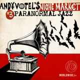 Andy Votel's Niche Market: Vol 3 - Paranormal Jazz // 31-10-2017