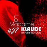 La Madame Klaude - 07 octobre 2017 - Les Etoiles