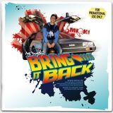 Bring it back (2008)