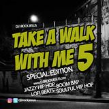 DJ I Rock Jesus Presents Take A Walk With Me 5