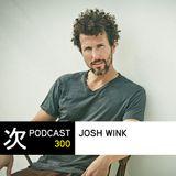 Tsugi Podcast 300 : Josh Wink