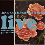 Josh and Hank, The Show! Ep.7 - R.I.P In Peace @Hanque ft.Merc DeMakko et al.