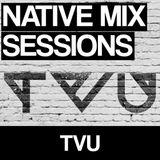Native Mix Sessions - TVU