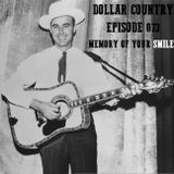 Dollar Country Episode 073:  Memory Of Your Smile