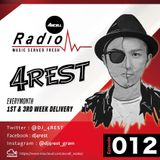 Axcell Radio Episode 012 - DJ 4REST
