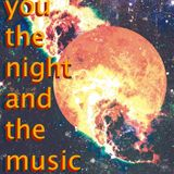 You, the Night and the Music #214