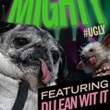 MIGHTY #ugly (Live Set)