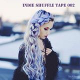 Indie Shuffle Tape 002