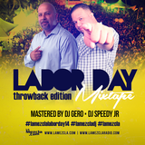 DJ Speedy Jr & Gero - Labor Day Throwback Mixtape 2014