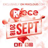 @DJReeceDuncan - SEPTEMBER 2018 (R&B, Hip-Hop, Bashment, Afrobeats)