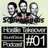 SoundCircus - Hostile Takeover Ep.1