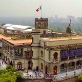 Museo Nacional de Historia. Castillo de Chapultepec