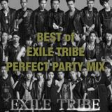 BEST of EXILE TRIBE PERFECT PARTY MIX [LDH , 三代目 J Soul Brothers , E-Girls , GENERATIONS ]