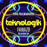 FawazO recorded set from Teknologik @ Brazil Lounge 28-4-2016