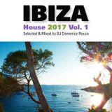 Domenico Rocca - Ibiza House Vol.1 2017
