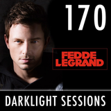 Fedde Le Grand - Darklight Sessions 170