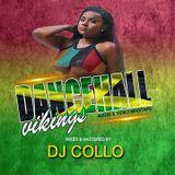 DJ COLLO - DANCEHALL VIKINGS 2019