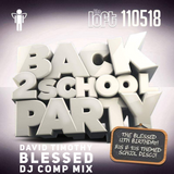 David Timothy - Blessed Back 2 School Party Dj Comp Mix