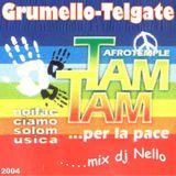 Afro Remember TAM TAM 2004  - Mix Dj Nello