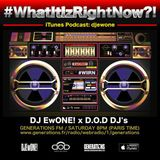 """What It Iz Right Now?!"" Radio Show by @djewone (2019 - 06/22) - D.O.D Guest: B-Kut (Shanghai)"