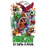 The Bumpcast #6