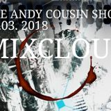 The Andy Cousin Show 07-03-2018