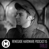Renegade Hardware Podcast no.15 by Trilo
