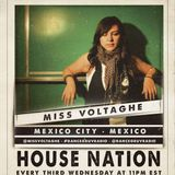 Miss Voltaghe (Mexico City, Mexico) - House Nation 021 (Live on www.dancegruv.net)