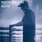 Pozykiwka #157 feat. Raito