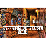 Streets Soundtrack Vol 1 (11-17-16)