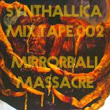 Synthallica Mix Tape 002 - Mirrorball Massacre [Horror Synth Dark Synth Halloween Compilation]