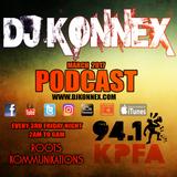 DJ Konnex | KPFA 94.1FM | Roots Kommunikations EP #007