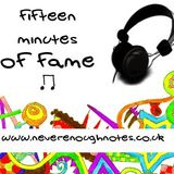 Fifteen Minutes Of Fame // Episode 11