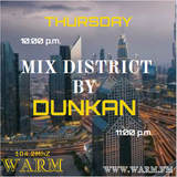 """Radio Show """"Mix district by Dunkan"""" for Warm.fm 2019.08.22"""