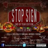 Life Of Grime Presents...Stop Sign CD 1