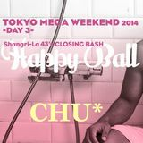 HappyBall20140504LiveMix=CHU*