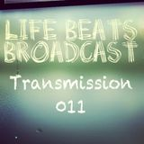 Life Beats Broadcast Transmission 011