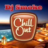 Dj Smoke - Chill Out Session 3-2015