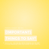 (Important) Things To Say