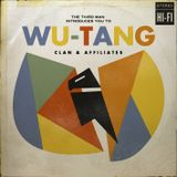 THETHIRDMAN INTRODUCES YOU TO THE WU-TANG CLAN & AFFILIATES