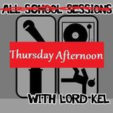 Thursday Afternoon w/Lord Kel 9-12-2013