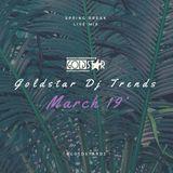 Goldstar DjTrends - March 19'