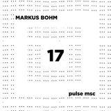 17ème Pulsation - MARKUS BOHM