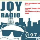 Mike Howard on Joy radio 31st January 2016... A full show after27 years of last broadcasting on Joy