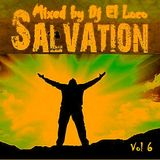 SALVATION - VOL 6 - Low Beat - Mixed by Dj  El Loco