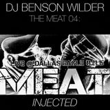 DJ Benson Wilder - INJECTED - The MEAT 04