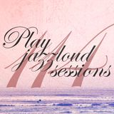 "PJL sessions 114 [DJ Mixsoup ""Jazz not so Jazz"" guest session]"